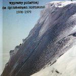 Dziennik największej polskiej wyprawy na Spitsbergen Hornsund 1978-1979